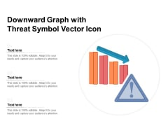Downward Graph With Threat Symbol Vector Icon Ppt PowerPoint Presentation File Outline PDF