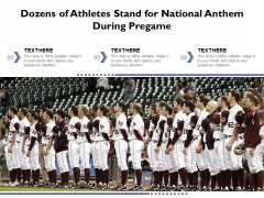 Dozens Of Athletes Stand For National Anthem During Pregame Ppt PowerPoint Presentation Icon Format PDF