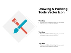 Drawing And Painting Tools Vector Icon Ppt PowerPoint Presentation Show Graphics