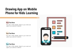 Drawing App On Mobile Phone For Kids Learning Ppt PowerPoint Presentation Icon Clipart Images