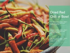 Dried Red Chili In Bowl Ppt PowerPoint Presentation Infographic Template Introduction