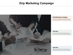 Drip Marketing Campaign Ppt PowerPoint Presentation Infographic Template Template Cpb