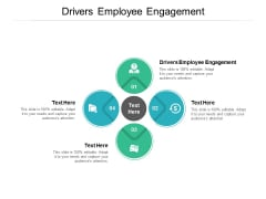 Drivers Employee Engagement Ppt PowerPoint Presentation Summary Structure Cpb