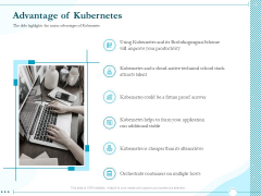 Driving Digital Transformation Through Kubernetes And Containers Advantage Of Kubernetes Ppt Gallery Influencers PDF