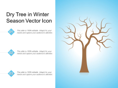 Dry Tree In Winter Season Vector Icon Ppt PowerPoint Presentation Infographic Template Graphics Tutorials PDF