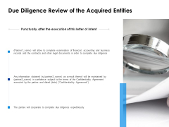 Due Diligence Review Of The Acquired Entities Ppt PowerPoint Presentation Inspiration Information