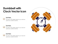 Dumbbell With Clock Vector Icon Ppt PowerPoint Presentation Slides Structure PDF