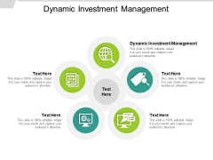 Dynamic Investment Management Ppt PowerPoint Presentation Styles Background Image Cpb