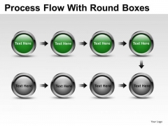 Data Process Flow With Round Boxes PowerPoint Slides And Ppt Diagram Templates
