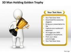 Diagram Of The Business Cycle 3d Man Holding Golden Trophy PowerPoint Slides