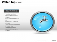 Drop Symbol Water Faucet PowerPoint Slides And Ppt Diagram Templates