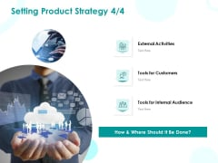 EMM Solution Setting Product Strategy Audience Ppt Styles Slides PDF