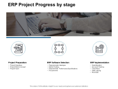 ERP Project Progress By Stage Ppt PowerPoint Presentation Pictures Outfit