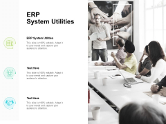 ERP System Utilities Ppt PowerPoint Presentation Gallery Designs Cpb Pdf