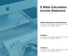 E Bitda Calculation Income Statement Ppt PowerPoint Presentation File Examples Cpb