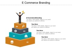 E Commerce Branding Ppt PowerPoint Presentation Inspiration Objects Cpb