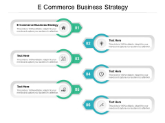 E Commerce Business Strategy Ppt PowerPoint Presentation Infographics Background Image Cpb