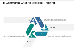 E Commerce Channel Success Tracking Ppt PowerPoint Presentation Gallery Designs Download
