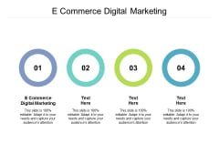 E Commerce Digital Marketing Ppt PowerPoint Presentation Styles Graphics Cpb