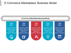 E Commerce Marketplace Business Model Ppt PowerPoint Presentation Layouts Visual Aids Cpb