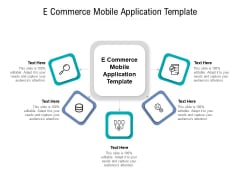 E Commerce Mobile Application Template Ppt PowerPoint Presentation File Background Designs Cpb Pdf