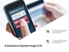 E Commerce Payment Image Marketing Ppt PowerPoint Presentation Professional Graphics Download