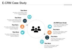 E Crm Case Study Ppt PowerPoint Presentation Styles Portfolio Cpb