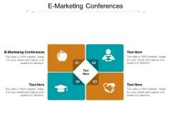 E Marketing Conferences Ppt PowerPoint Presentation Backgrounds