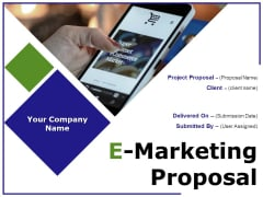 E Marketing Proposal Ppt PowerPoint Presentation Complete Deck With Slides