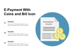 E Payment With Coins And Bill Icon Ppt PowerPoint Presentation Infographic Template Tips PDF