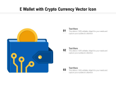 E Wallet With Crypto Currency Vector Icon Ppt PowerPoint Presentation File Visuals PDF