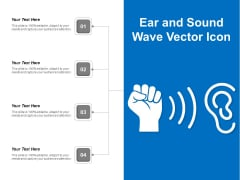 Ear And Sound Wave Vector Icon Ppt PowerPoint Presentation File Background Images PDF