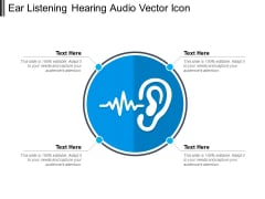 Ear Listening Hearing Audio Vector Icon Ppt PowerPoint Presentation File Show PDF