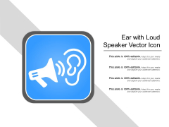 Ear With Loud Speaker Vector Icon Ppt PowerPoint Presentation Gallery Example Introduction PDF
