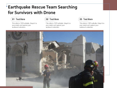 Earthquake Rescue Team Searching For Survivors With Drone Ppt PowerPoint Presentation Infographics Outfit PDF