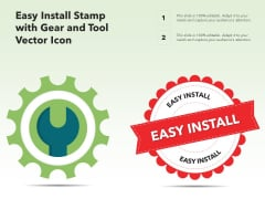 Easy Install Stamp With Gear And Tool Vector Icon Ppt PowerPoint Presentation Summary Background Designs PDF