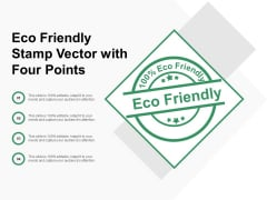 Eco Friendly Stamp Vector With Four Points Ppt Powerpoint Presentation Pictures Format
