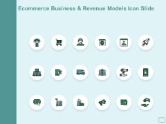 Ecommerce Business And Revenue Models Icon Slide Ppt PowerPoint Presentation Outline Graphic Images