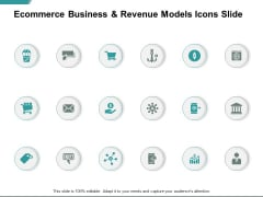 Ecommerce Business And Revenue Models Icons Slide Ppt PowerPoint Presentation Model Vector