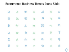 Ecommerce Business Trends Icons Slide Growth Opportunity Ppt PowerPoint Presentation Portfolio Template