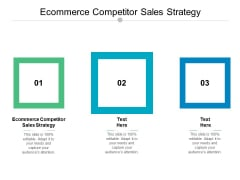 Ecommerce Competitor Sales Strategy Ppt PowerPoint Presentation Professional Deck Cpb
