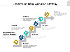 Ecommerce Data Validation Strategy Ppt PowerPoint Presentation Styles Slide Cpb Pdf