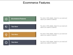 Ecommerce Features Ppt PowerPoint Presentation Layouts Show Cpb