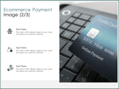 Ecommerce Payment Image Opportunity Ppt PowerPoint Presentation Ideas Graphics Design