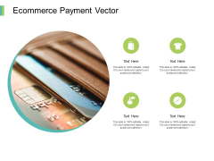 Ecommerce Payment Vector Ppt PowerPoint Presentation Ideas Background