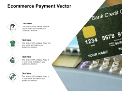 Ecommerce Payment Vector Ppt PowerPoint Presentation Infographics Infographic Template