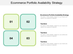 Ecommerce Portfolio Availability Strategy Ppt PowerPoint Presentation Ideas Sample Cpb
