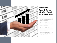 Economic Growth Arrow With Bar Graph On Human Hand Ppt PowerPoint Presentation Infographics Ideas
