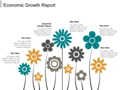 Economic Growth Report Ppt PowerPoint Presentation Gallery Deck Cpb