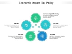 Economic Impact Tax Policy Ppt PowerPoint Presentation Outline Inspiration Cpb Pdf